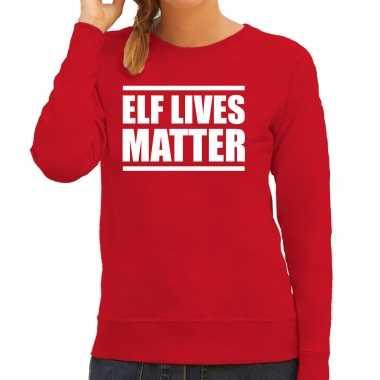 Elf lives matter foute kersttrui / kerst outfit rood voor dames