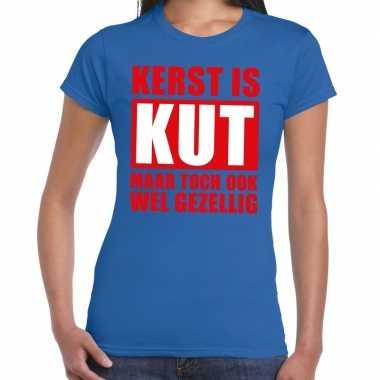 Foute kerst t-shirt kerst is kut maar toch gezellig blauw dames