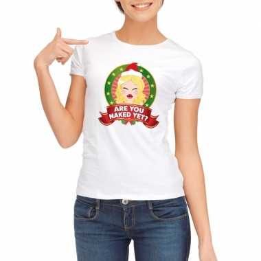 Foute kerst t-shirt wit are you naked yet voor dames