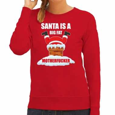 Foute kerstsweater / outfit santa is a big fat motherfucker rood voor dames
