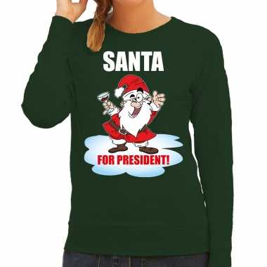 Santa for president kerst sweater / foute kersttrui groen voor dames
