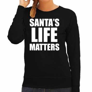 Santas life matters kerst sweater / foute kersttrui zwart voor dames