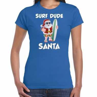 Surf dude santa fun kerstshirt / outfit blauw voor dames